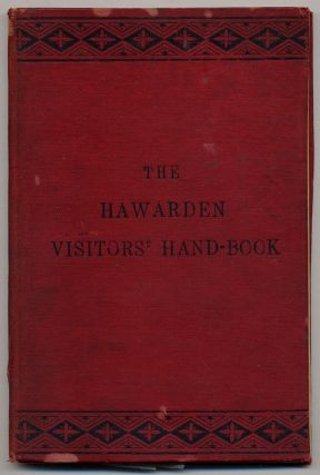 The Hawarden Visitors' Hand-Book Revised Edition 1885