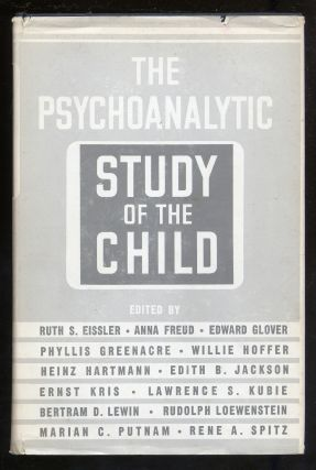 The Psychoanalytic Study of the Child. Volume XIII. Ruth S. Eissler, Ernst Kris, Heinz Hartmann,...