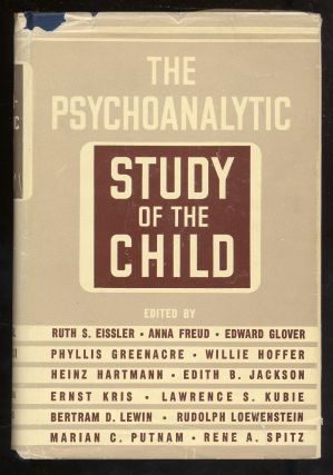 The Psychoanalytic Study of the Child Volume XII. Ruth S. Eissler, Ernst Kris, Heinz Hartmann,...