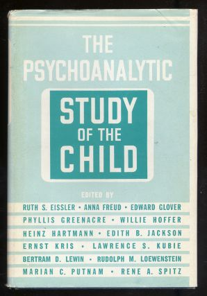 The Psychoanalytic Study of the Child Volume XIV. Ruth S. Eissler, Ernst Kris, Heinz Hartmann,...