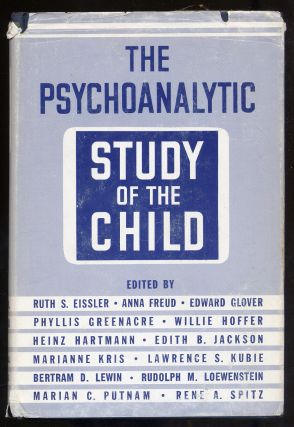 The Psychoanalytic Study of the Child Volume XXII. Ruth S. Eissler, Marianne Kris, Heinz...