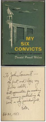 My Six Convicts: A Psychologist's Three Years in Fort Leavenworth