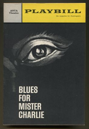 Playbill]: Blues For Mister Charlie. James BALDWIN