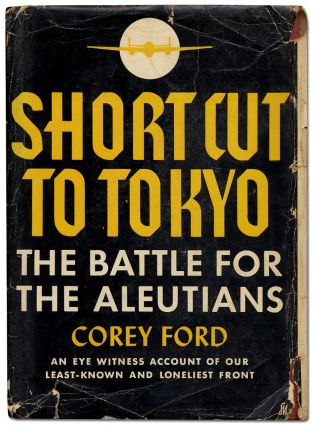 Short Cut to Tokyo: The Battle for the Aleutians