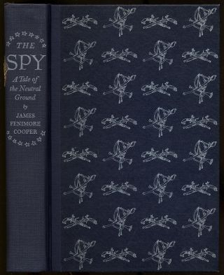 The Spy: A Tale of the Neutral Ground. James Fenimore COOPER