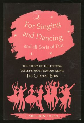 For Singing and Dancing and All Sorts of Fun