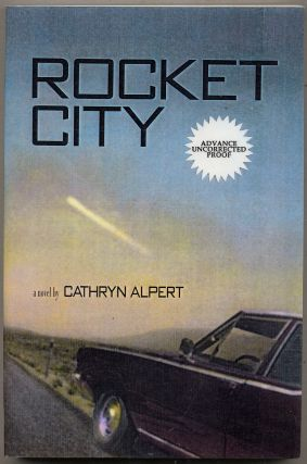 Rocket City. Cathryn ALPERT.