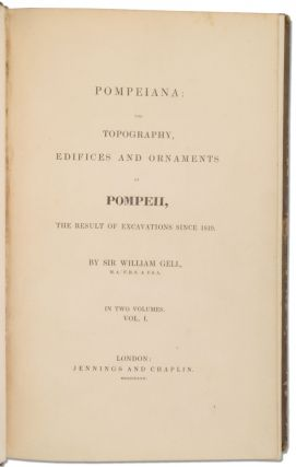 Pompeiana: the Topography, Edifices and Ornaments of Pompeii