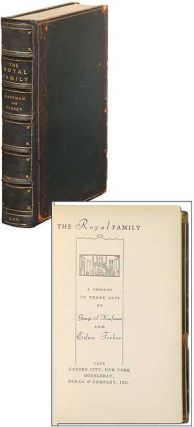The Royal Family. George S. KAUFMAN, Edna Ferber
