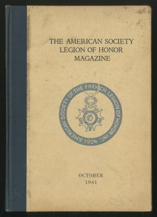 The American Society Legion of Honor Magazine, October 1941, Volume XII, No. 4