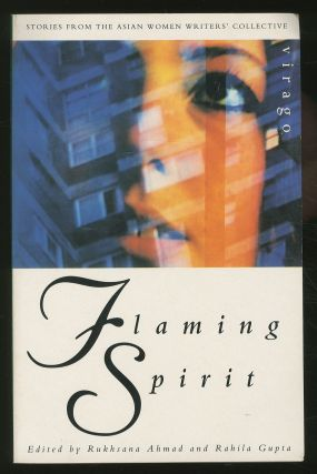 Flaming Spirit: Stories from the Asian Women Writers' Collective