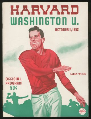 Harvard A.A. News: Harvard-Washington Game Number October 11, 1952: Official Program. W. Henry...