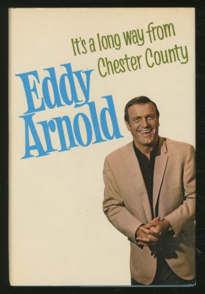 It's a Long Way From Chester County. Eddy ARNOLD