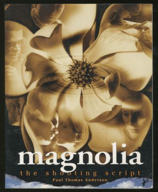 Magnolia: The Shooting Script. Paul Thomas ANDERSON