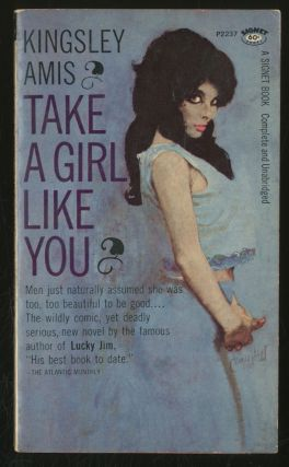 Take a Girl Like You. Kingsley Amis.