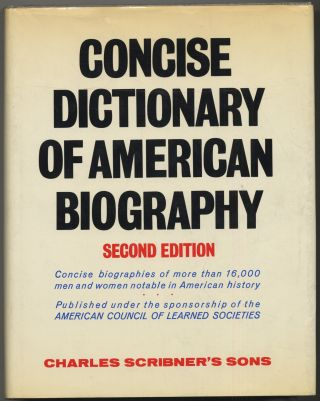Concise DictionARY OF AMERICAN BIOGRAPHY