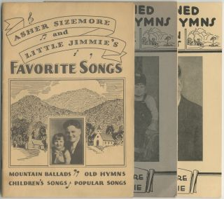 Old Fashioned Hymns and Mountain Ballads as Sung by Asher Sizemore and Little Jimmie [and] Asher...
