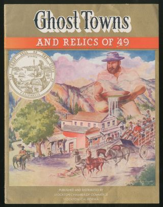 Ghost Towns and Relics of '49. Francis Bret HARTE, Mark Twain