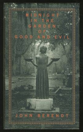 Midnight in the Garden of Evil: A Savannah Story. John BERENDT