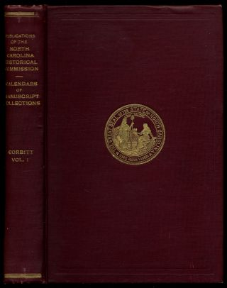 Calendars Of Manuscript Collections: Volume 1. Prepared from Original Manuscripts in the...