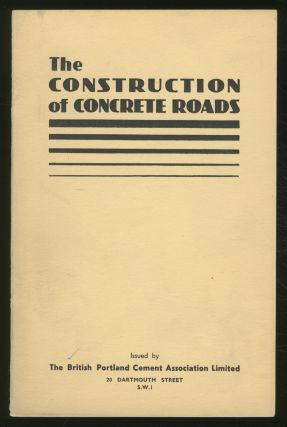 The Construction of CONCRETE ROADS