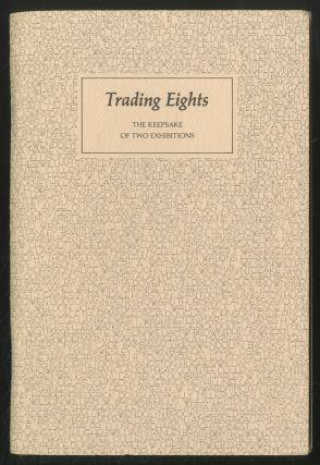 Trading Eights: THE KEEPSAKE OF TWO EXHIBITIONS: TWO HUNDRED YEARS OF BLACK AMERICAN LITERATURE...