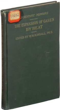 The Expansion of Gases by Heat; Memoirs by Dalton, Gay-Lussac, Regnault and Chappuis