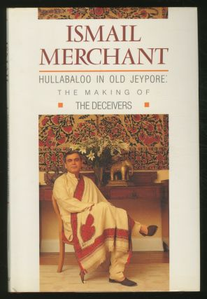Hullabaloo in Old Jeypore: The Making of The Deceivers