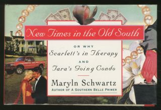 New Times in the Old South or Why Scarlett's in Therapy and Tara's Going Condo