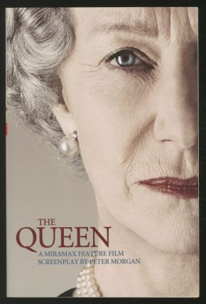 The Queen: A Screenplay. Peter MORGAN