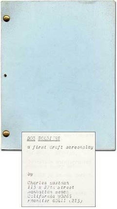 Screenplay]: Dog Soldiers: A First Draft Screenplay. Robert STONE, Charles EASTMAN