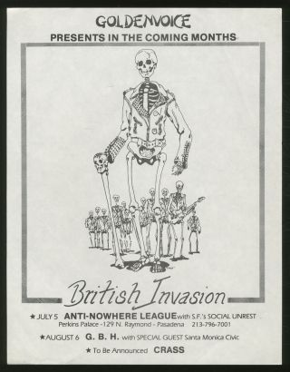 Punk Flyer]: GoldenVoice presents British Invasion. Social Unrest Anti-Nowhere League, and CRASS,...