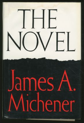 The Novel. James A. MICHENER