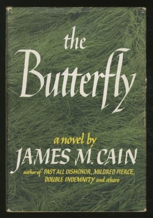 The Butterfly. James M. CAIN