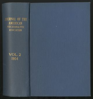 Journal of the American Psychoanalytic Association: 1954, Volume II, Numbers 1-4