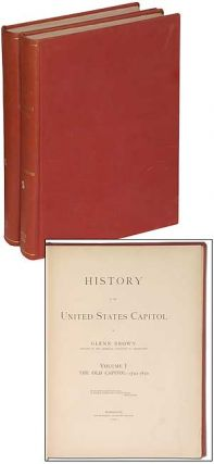 History of the United States Capitol. Glenn BROWN