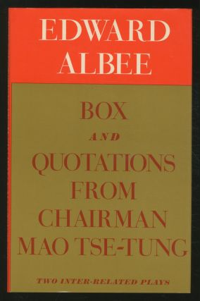 Box and Quotations from Chairman Mao Tse-Tung: Two Inter-Related Plays. Edward ALBEE