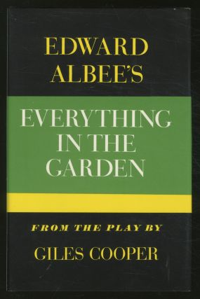 Everything in the Garden From the Play by Giles Cooper. Edward ALBEE