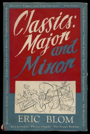 Classics: Major and Minor. Eric BLOM