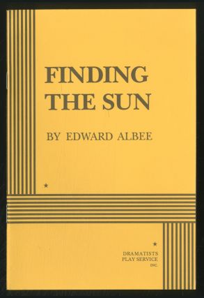 Finding the Sun. Edward ALBEE