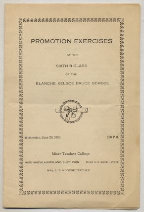 Cover title]: Promotion Exercises of the Sixth B Class of the Blanche Kelso Bruce School