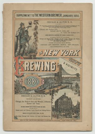 Brewing Illustrated. New York City & Vicinity 1880. Supplement to The Western Brewer, January 1880