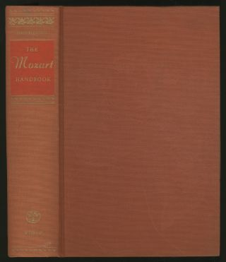 The Mozart Handbook: A Guide to the Man and His Music. Louis BIANCOLLI, compiled and