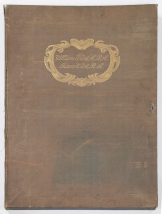 Eighteenth Century Artists and Engravers: William Ward A.R.A., James Ward R.A., Their Lives and Works