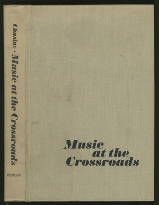 Music at the Crossroads. Abram CHASINS