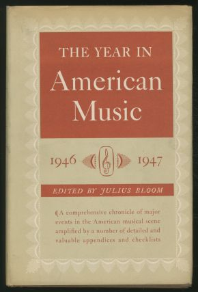 The Year in American Music 1946 - 1947. Julius BLOOM