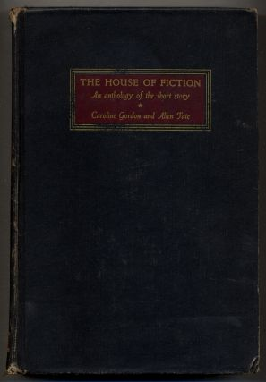 The House of Fiction: An Anthology of the Short Story with Commentary
