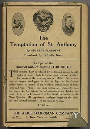 The Temptation of St. Anthony. Gustave FLAUBERT, Lafcadio Hearn