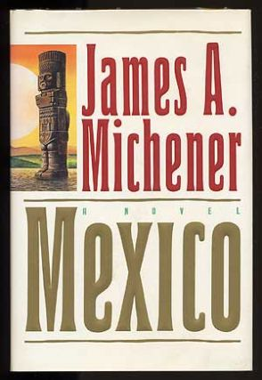 Mexico. James A. MICHENER