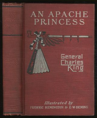 An Apache Princess: A Tale of the Indian Frontier. General Charles KING